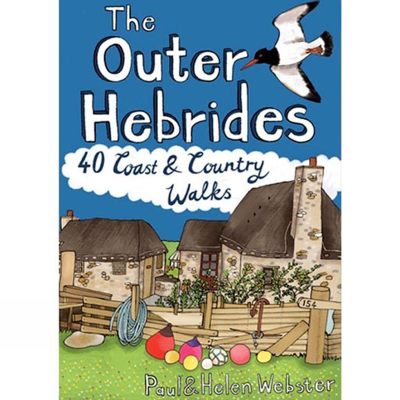 The Outer Hebrides: 40 Coast and Country Walks