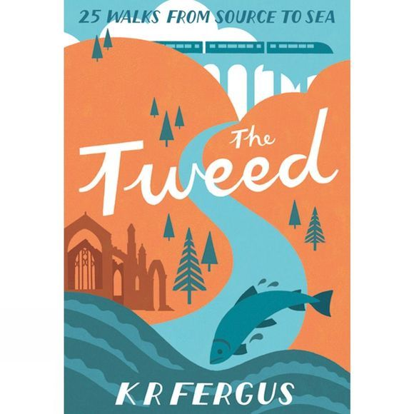 Pocket Mountains Ltd The Tweed: 25 Walks from Source to Sea No Colour