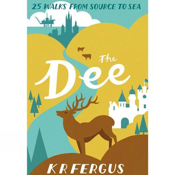Pocket Mountains Ltd The Dee: 25 Walks from Source to Sea No Colour