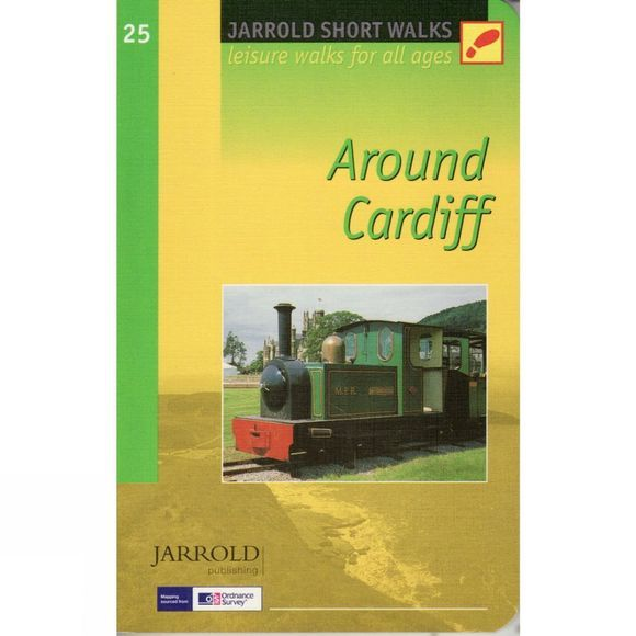 Jarrold Publishing Around Cardiff: Pathfinder Short Walks 25 No Colour