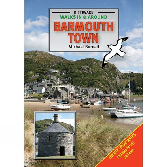 The Kittiwake Press Walks in and around Barmouth Town No Colour
