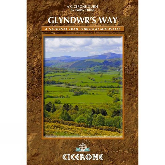 Cicerone Glyndwr's Way: A National Trail through Mid Wales No Colour