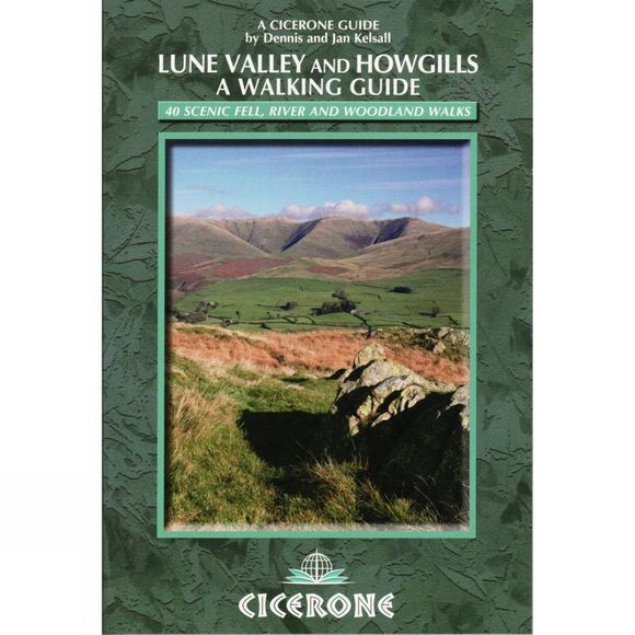 Cicerone Lune Valley and Howgills: A Walking Guide No Colour