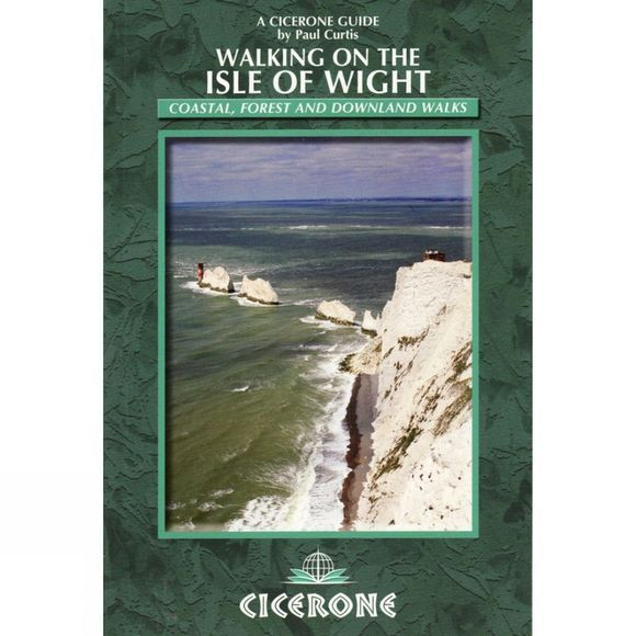 Cicerone Walking on the Isle of Wight: Coastal, Forest and Downland Walks No Colour