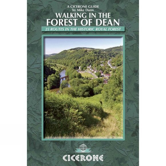 Cicerone Walking in the Forest of Dean: 25 Routes in the Historic Royal Forest No Colour