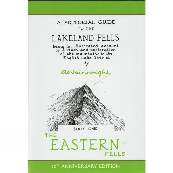 The Eastern Fells: A Pictorial Guide to the Lakeland Fells Book One