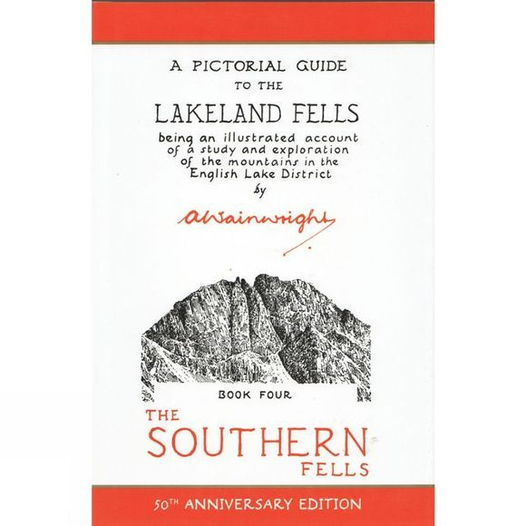 The Southern Fells: A Pictorial Guide to the Lakeland Fells Book Four