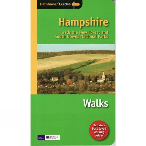 Jarrold Publishing Hampshire with the New Forest and South Downs National Parks Walks: Pathfinder Guide No Colour