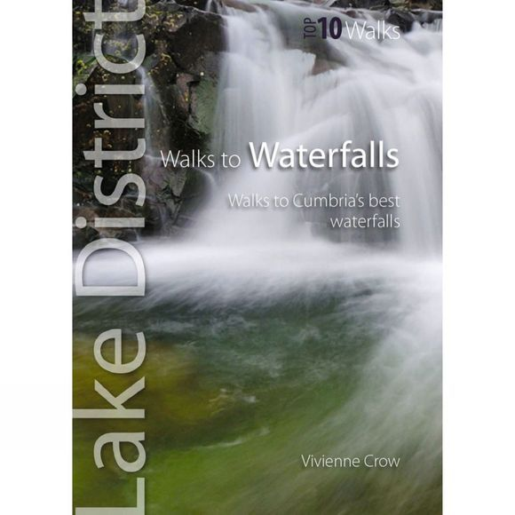 Mara Books Lake District Top 10 Walks: Walks to Waterfalls No Colour