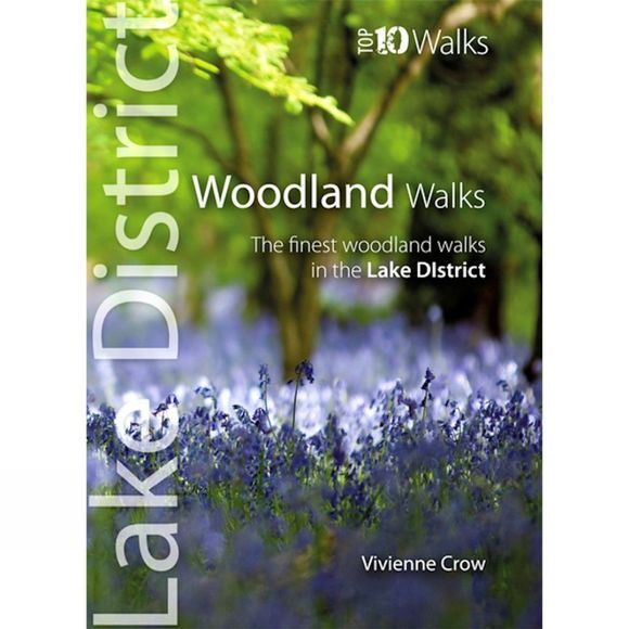 Lake District Top 10 Walks: Woodland Walks