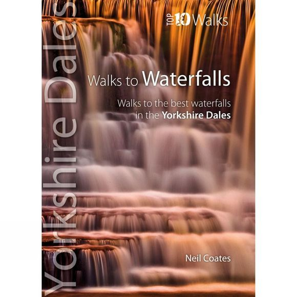 Mara Books Yorkshire Dales Top 10 Walks: Walks to Waterfalls No Colour