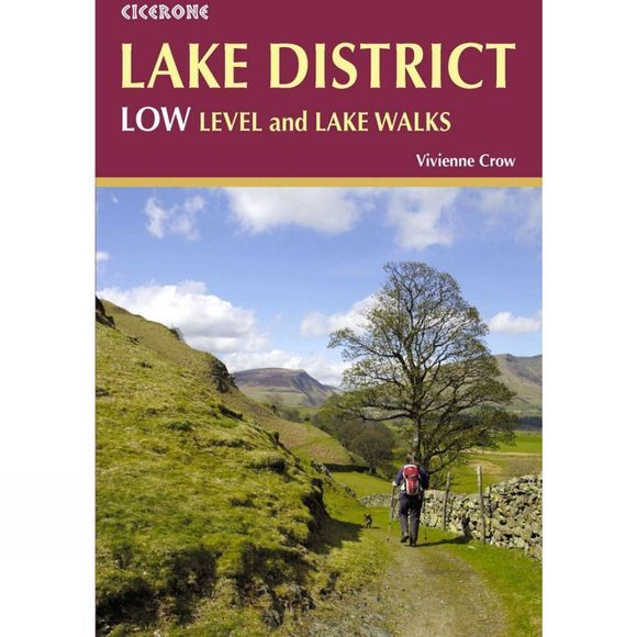 Cicerone Lake District: Low Level and Lake Walks 1st Edition, 2014