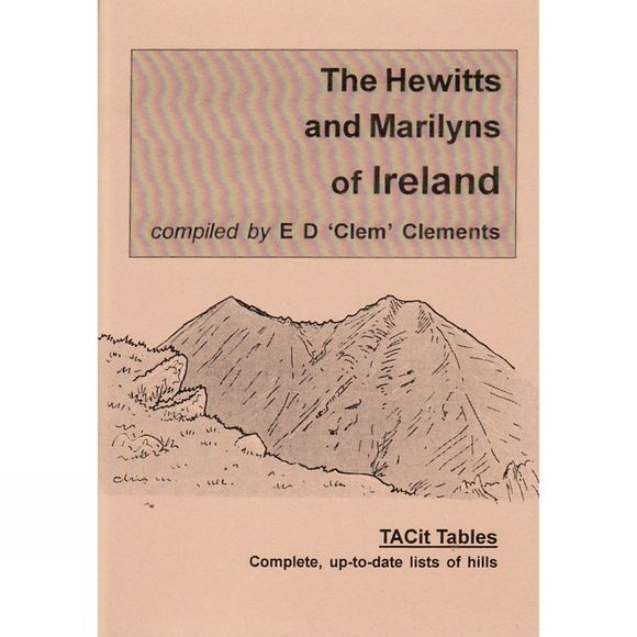 Tacit Press The Hewitts and Marilyns of Ireland No Colour