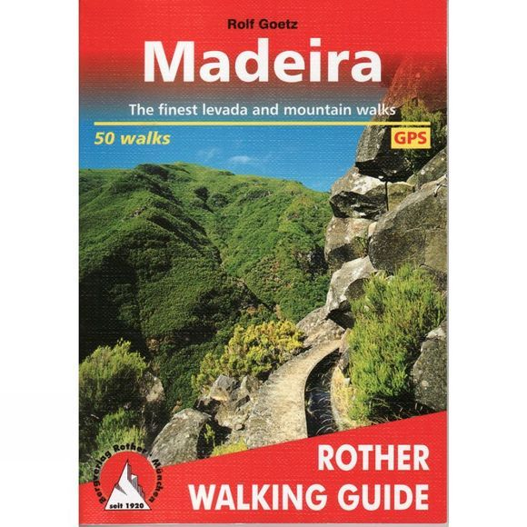 Madeira: Rother Walking Guide