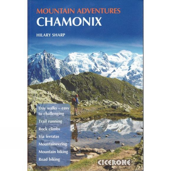 Cicerone Chamonix: Mountain Adventures No Colour