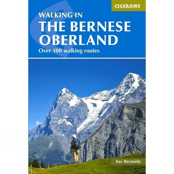 Cicerone Walking in the Bernese Oberland 4th Edition