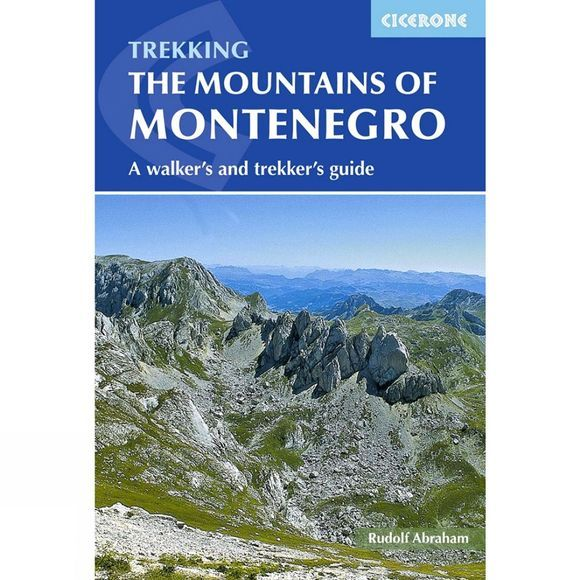 Cicerone Trekking the Mountains of Montenegro 2nd Edition