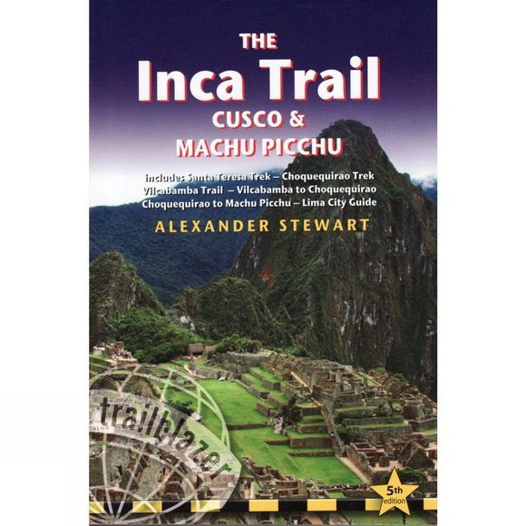Trailblazer The Inca Trail: Cusco and Machu Picchu No Colour
