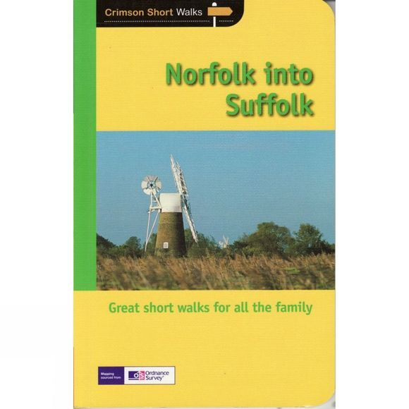 Norfolk into Suffolk: Pathfinder Short Walks 33