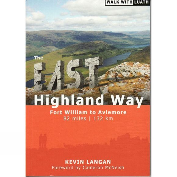 Luath Press Ltd The East Highland Way: Fort William to Aviemore No Colour