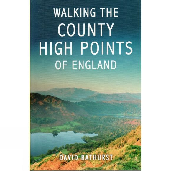 Summersdale Productions Walking the County High Points of England No Colour
