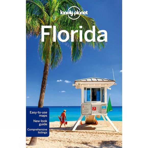 Lonely Planet Florida 7th Edition, January 2015