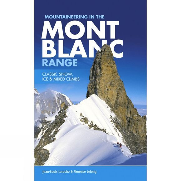 Vertebrate Publishing Mountaineering in the Mont Blanc Range No Colour