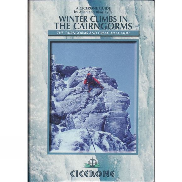 Winter Climbs in the Cairngorms: The Cairngorms and Creag Meagaidh