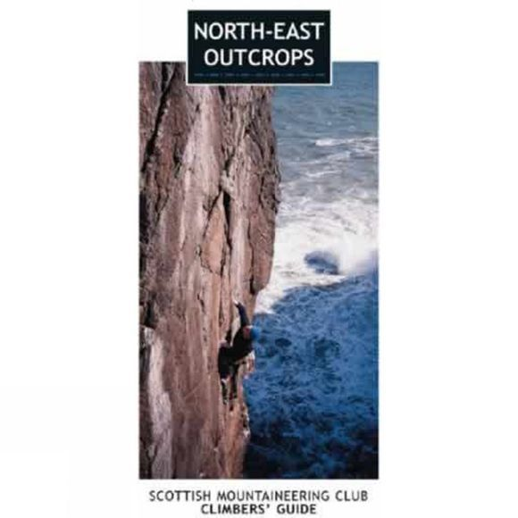 SMC - Guidebooks North-East Outcrops: Scottish Mountaineering Club Climbers' Guide No Colour