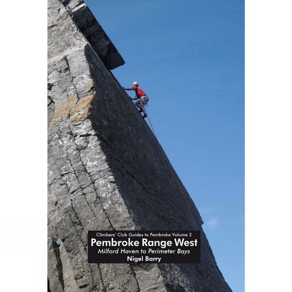 Climbers Club Pembroke Range West: Climbers' Club Guide to Pembroke Volume 2 No Colour