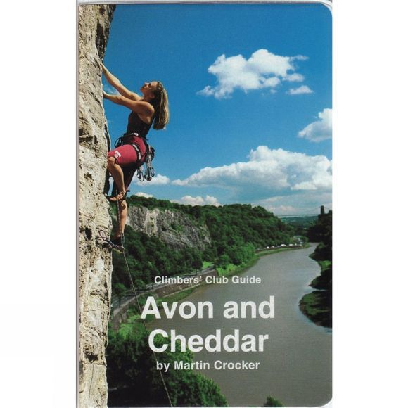 Climbers Club Avon and Cheddar: Climbers' Club Guide No Colour