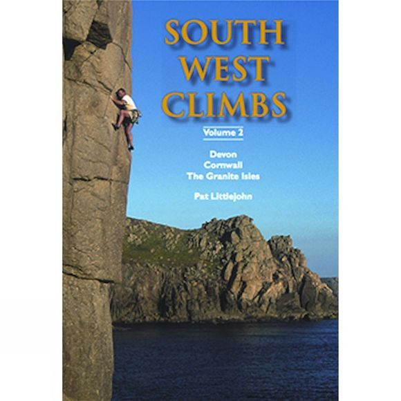 Climbers Club South West Climbs Volume 2: Devon, Cornwall, the Granite Isles No Colour