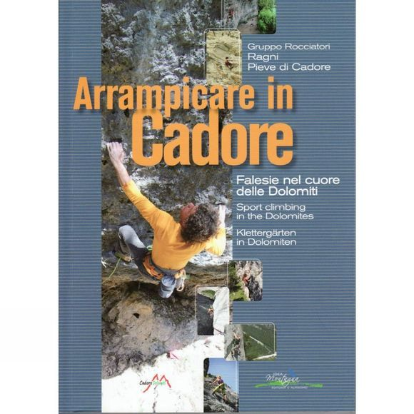 Idea Montagna Arrampicare in Cadore: Sport Climbing in the Dolomiti No Colour