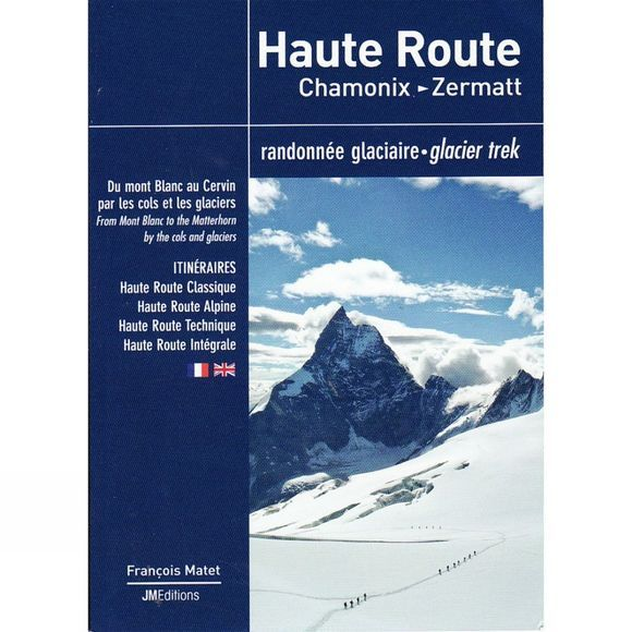 JM Editions Haute Route: Chamonix - Zermatt No Colour