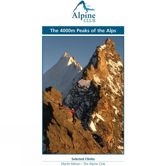 The Alpine Club The 4,000m Peaks of the Alps No Colour