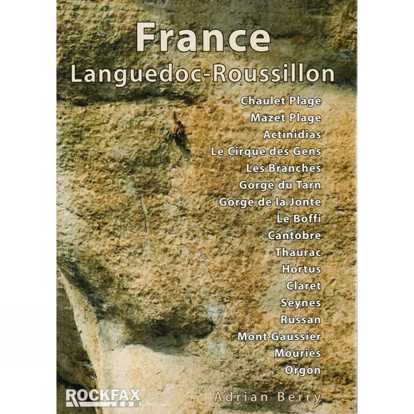 Rockfax France: Languedoc – Roussillon: Rockfax Guide No Colour