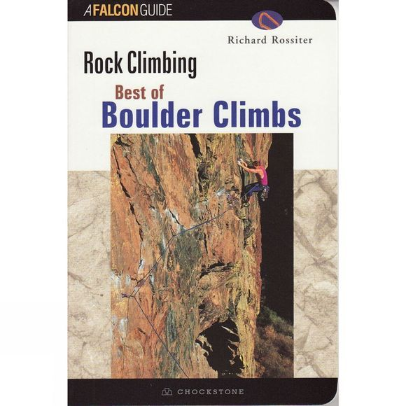 Globe Pequot Press Rock Climbing: Best of Boulder Climbs No Colour