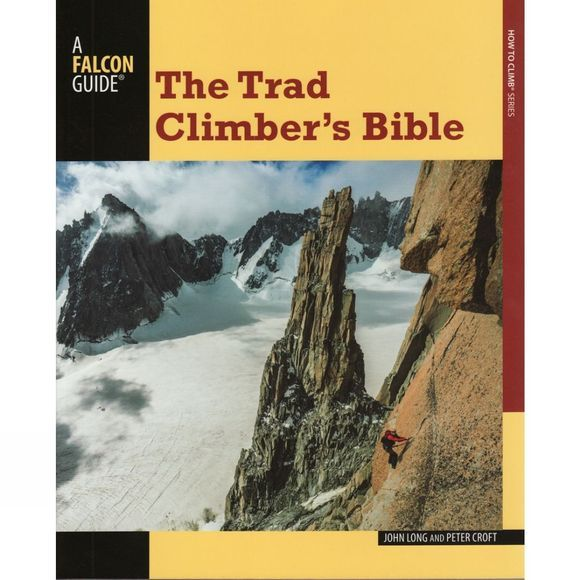 Globe Pequot Press The Trad Climber's Bible No Colour