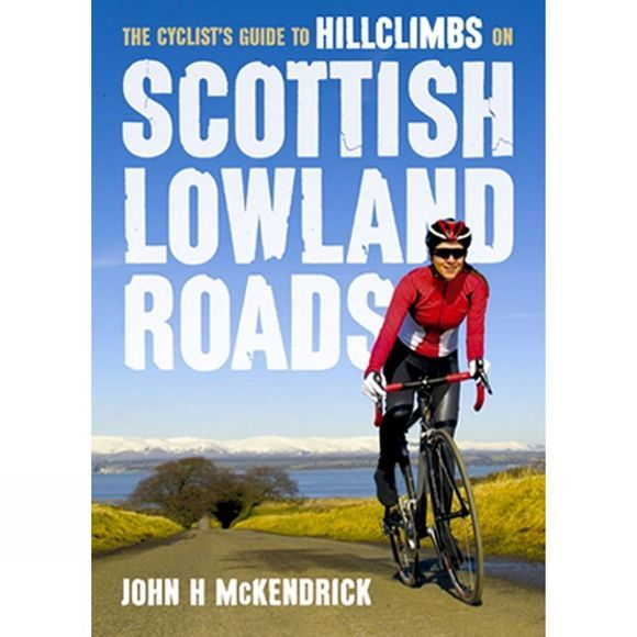 The Cyclist's Guide to Hillclimbs on Scottish Lowland Roads