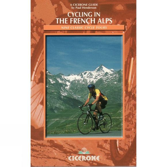 Cicerone Cycling in the French Alps: Nine Classic Cycle Tours No Colour