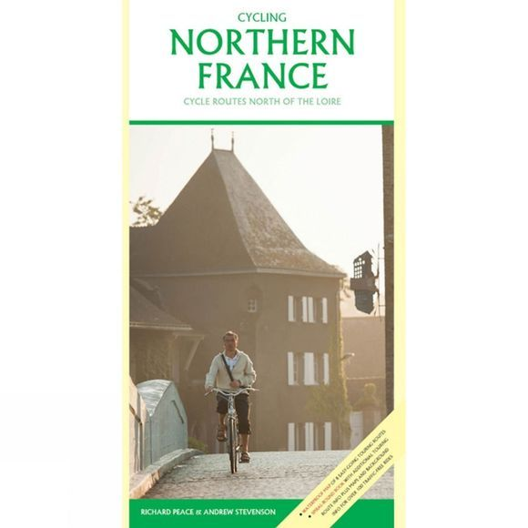 Excellent Publishing Cycling Northern France: Cycle Routes North of the Loire No Colour
