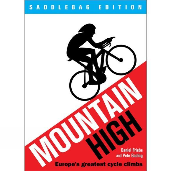 Quercus Mountain High: Europe's Greatest Cycle Climbs (Saddlebag Edition) No Colour