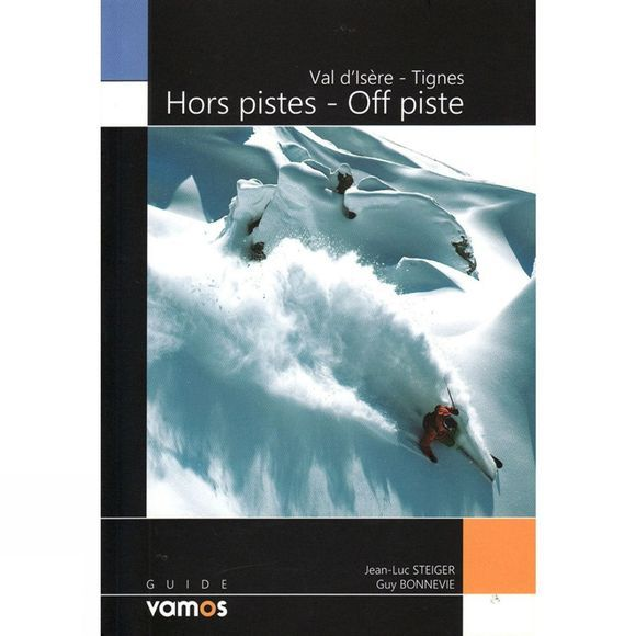 Off Piste: Val d'Isere and Tignes