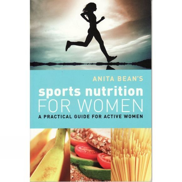 A & C Black Sports Nutrition for Women: A Practical Guide for Active Women No Colour