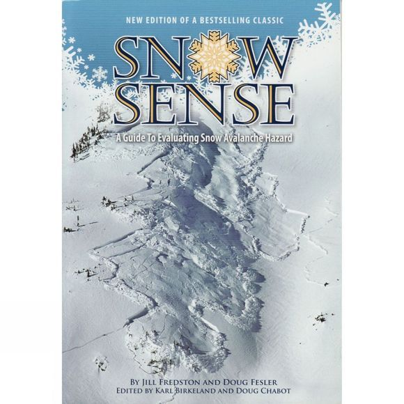 Alaska N-W Books Snow Sense: A Guide to Evaluating Snow Avalanche Hazard No Colour