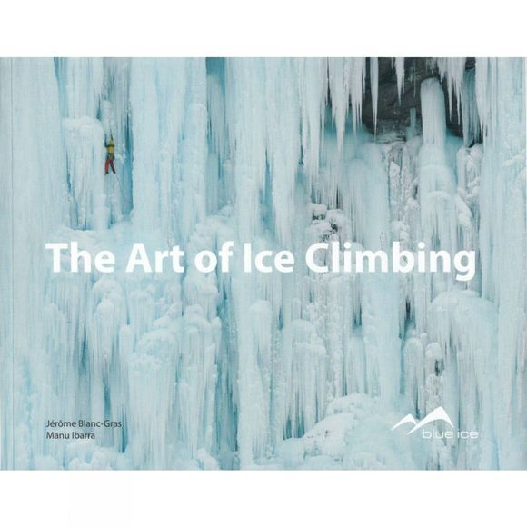 Beyond Hope The Art of Ice Climbing No Colour