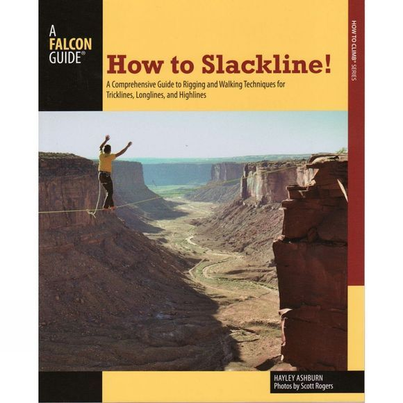 Globe Pequot Press How to Slackline! No Colour