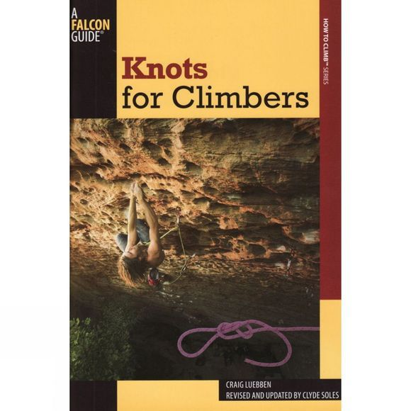 Globe Pequot Press Knots for Climbers No Colour