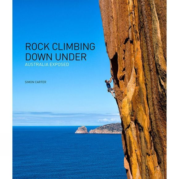 Rock Climbing Down Under: Australia Exposed