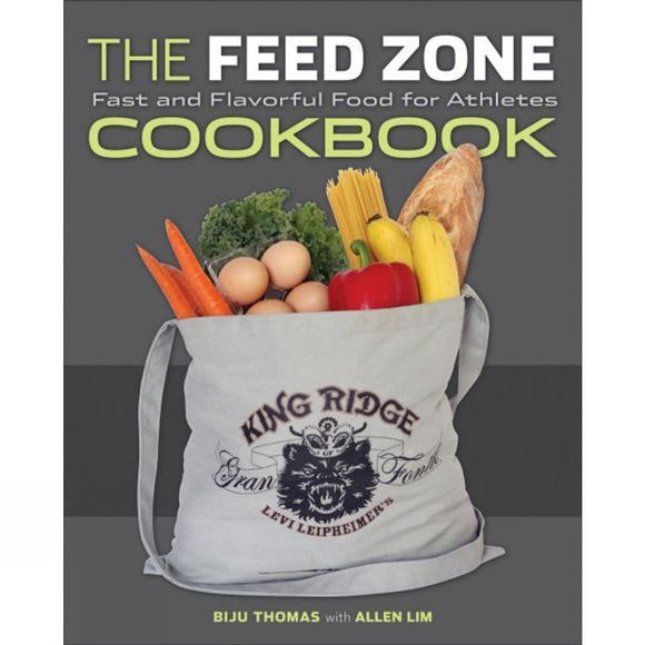 Velo Press The Feed Zone Cookbook: Fast and Flavorful Food for Athletes No Colour